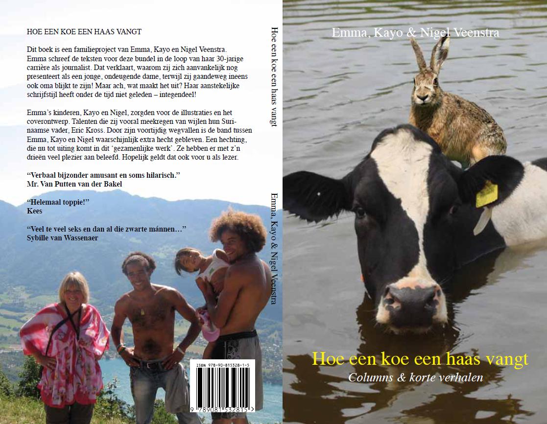 Boek cover: Hoe een koe een haas vangt